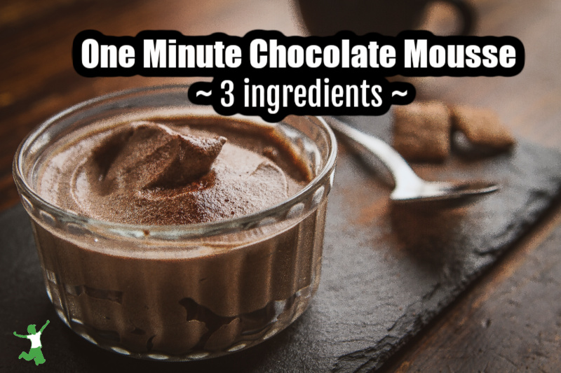 One Minute Chocolate Mousse (fruit-sweetened)